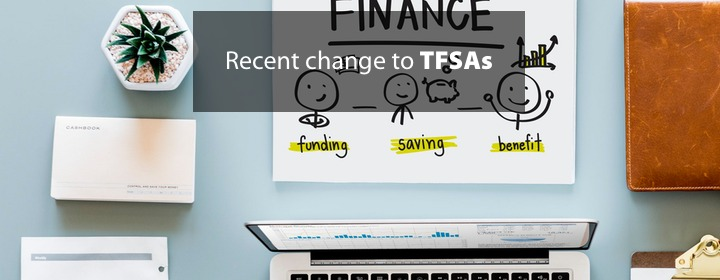 Recent change to TFSAs